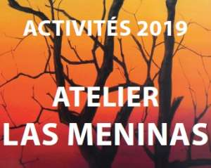 Atelier Las Meninas - Activités 2019